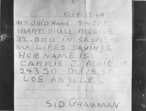 A copy of the penciled note staking claim to Sif Grauman's fortune. Mailed four days after Grauman's death